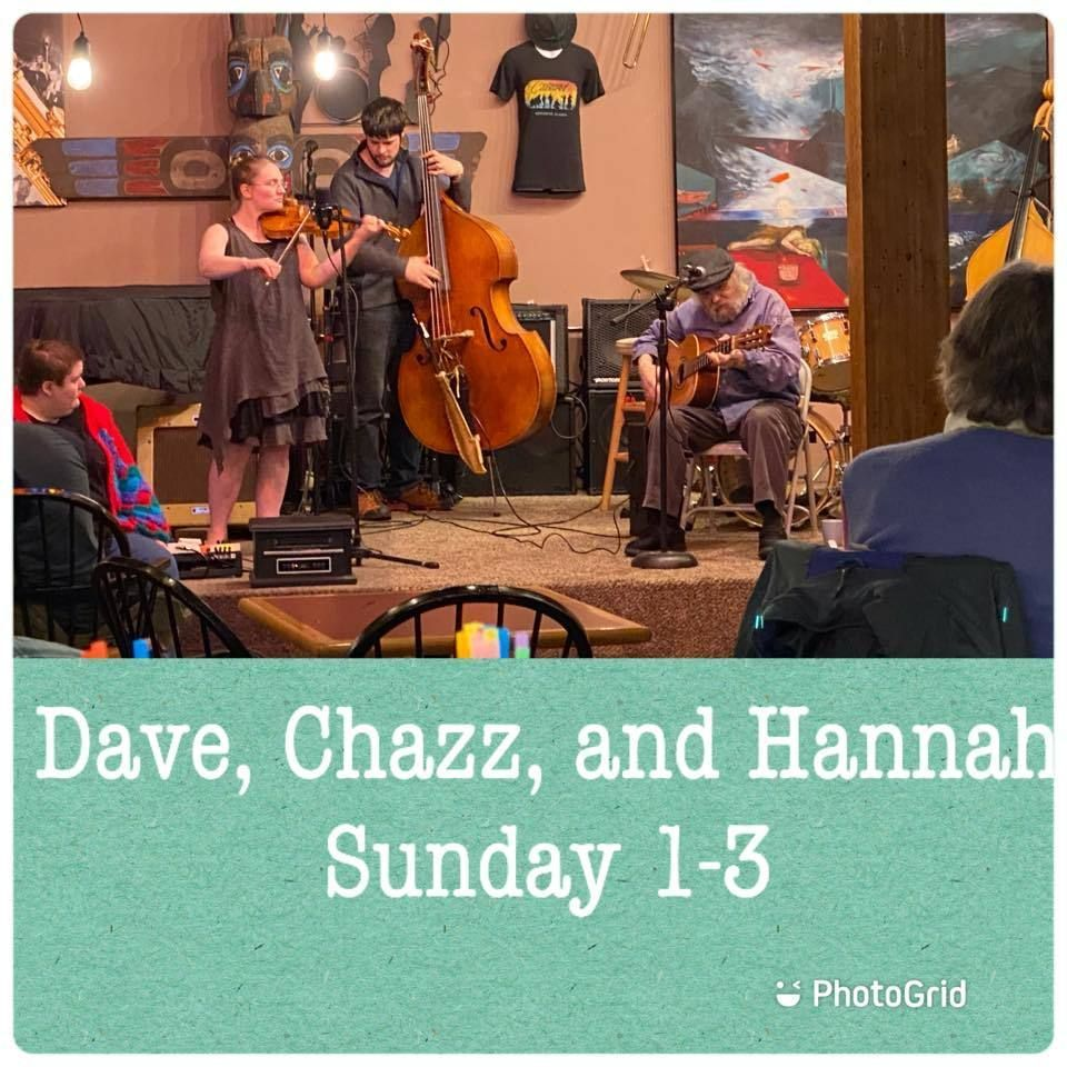 Dave, Hannah, and Chazz