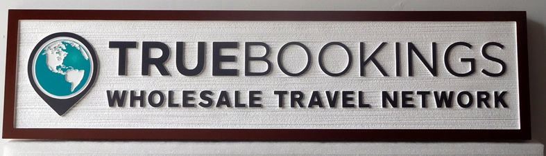 """SA28812 - Carved  HDU Sign for the """"True Bookings Wholesale Travel Network""""  Company, with World Globe"""