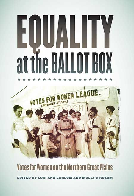 State Historical Society releases first-ever study of woman suffrage in Northern Great Plains