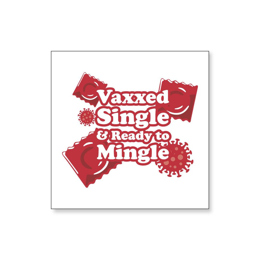 Vaxxed & Single