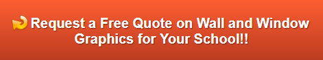 Free quote on school wall graphics and window graphics Whittier CA