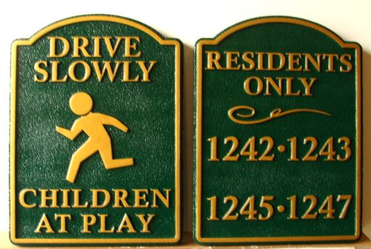 KA20672 - Custom Signs for Drive Slowly Children At Play and Residents Only Sign