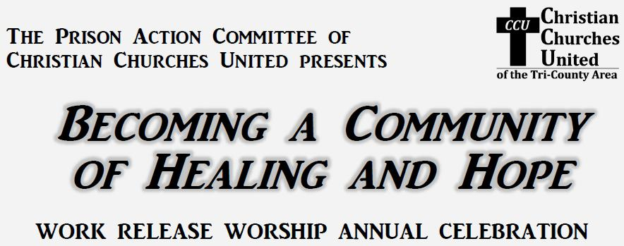 ANNUAL CELEBRATION SERVICE: Work Release Worship