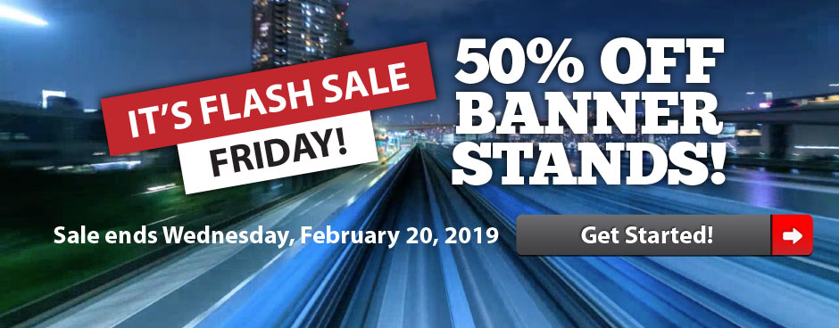 Flash Sale Friday - Banner Stands
