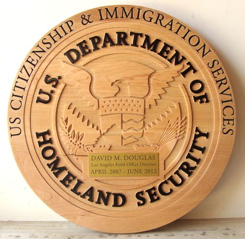 AP-4040 - Carved Plaque of the Seal of the Department of Homeland Security,Citizen & Immigration Services,  Maple Wood