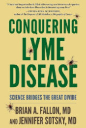Conquering Lyme Disease by Dr. Brian Fallon and Dr. Jennifer Sotsky