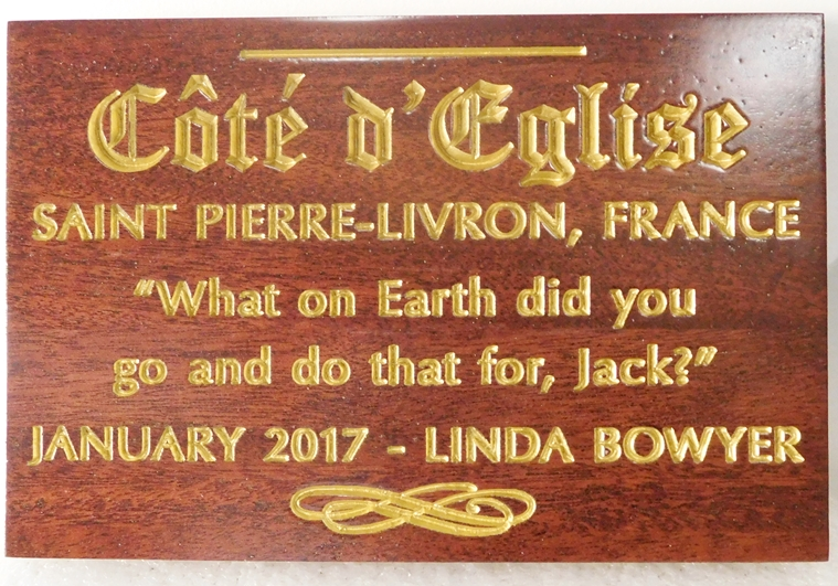 "N23509 - Engraved Stained Mahogany Memorial  Wall Plaque,  ""Cote d'Eglise"", St.Pierre-Livron, France."