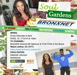 Soul Gardens BronxNet