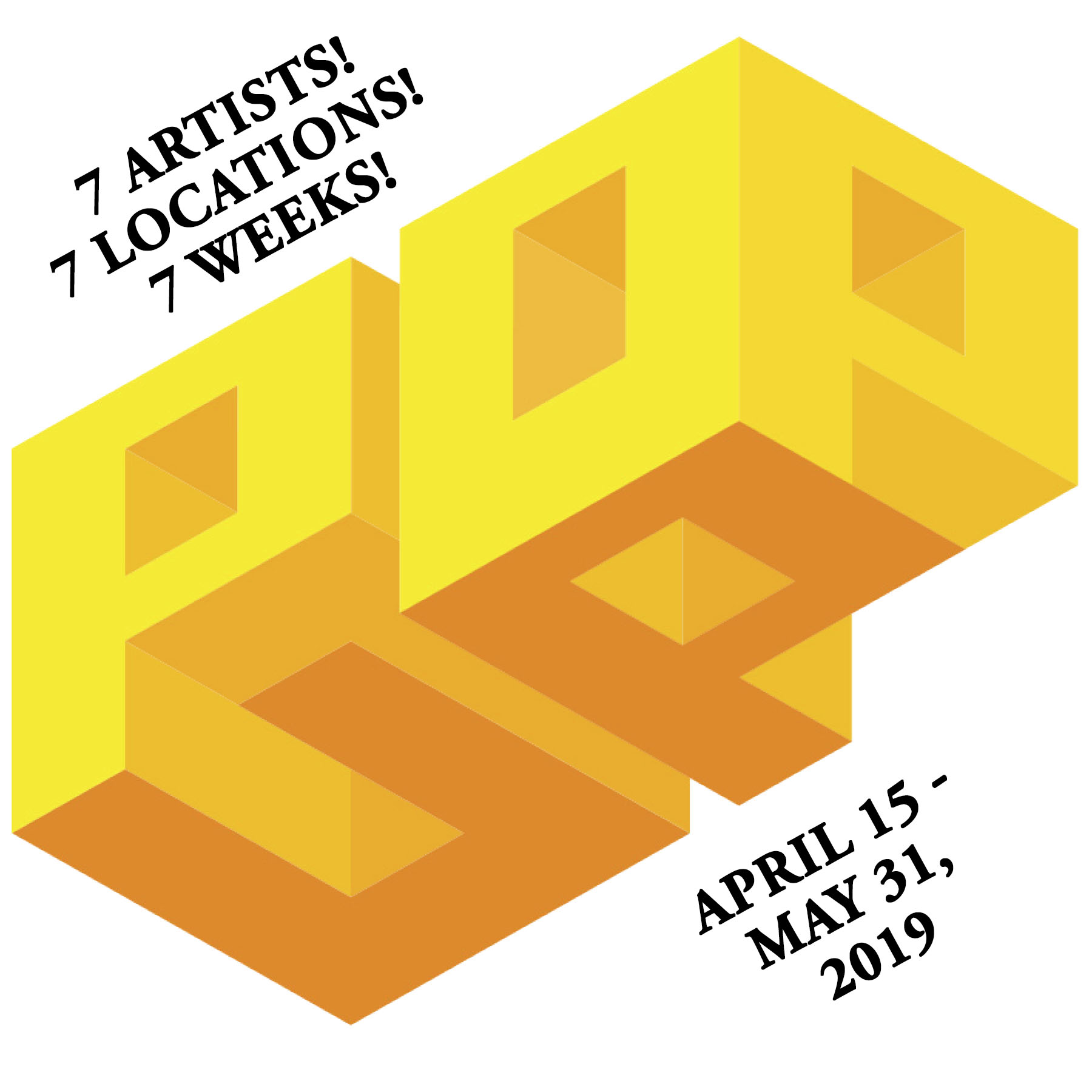 Pop-Up Galleries! 7 Artists 7 Locations 7 Weeks!