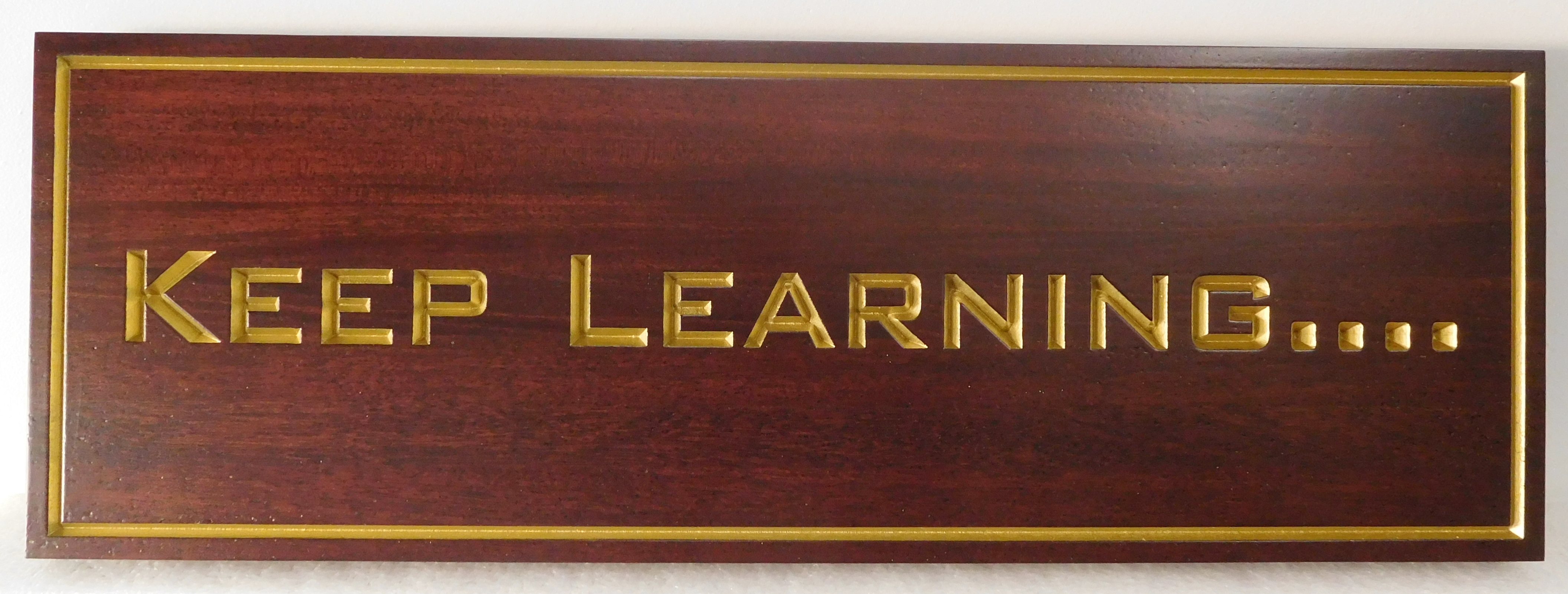 "TP-1480 - Engraved Wall Plaque with Quote ""Keep Learning"",  with Gold Metallic Paint on Mahogany"
