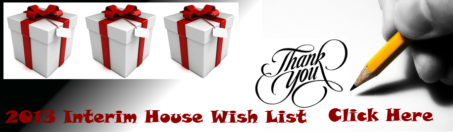 2013 Interim House Wish List