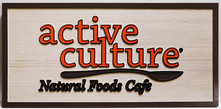 "Q25650 - Carved and Sandblasted Sign for ""Active Culture-Natural Food Cafe"" , with Raised Text  and Spoon as Artwork"