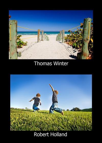 Thomas Winter & Robert Holland