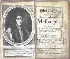 "John Wilkin's, ""Mercury or the Secret and Swift Messenger"" published in 1694 - donated to the NCMF by Dr. David Kahn"