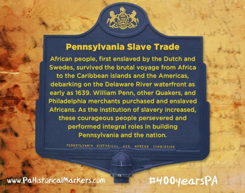 Pennsylvania Historical & Museum Commission Launches Campaign Commemorating 400 Years of African American History in North America