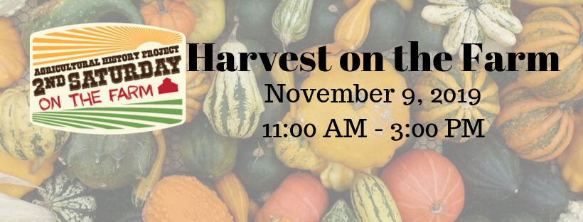 2nd Saturday - Harvest on the Farm
