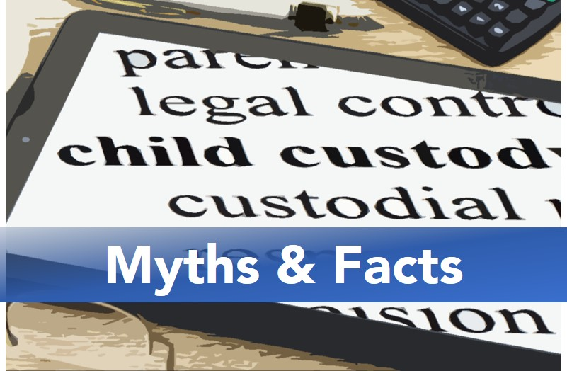 Child Custody Myths & Facts