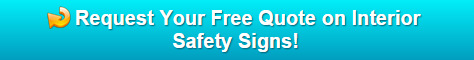 Free quote on Interior Safety Signs Bend OR   Central OR