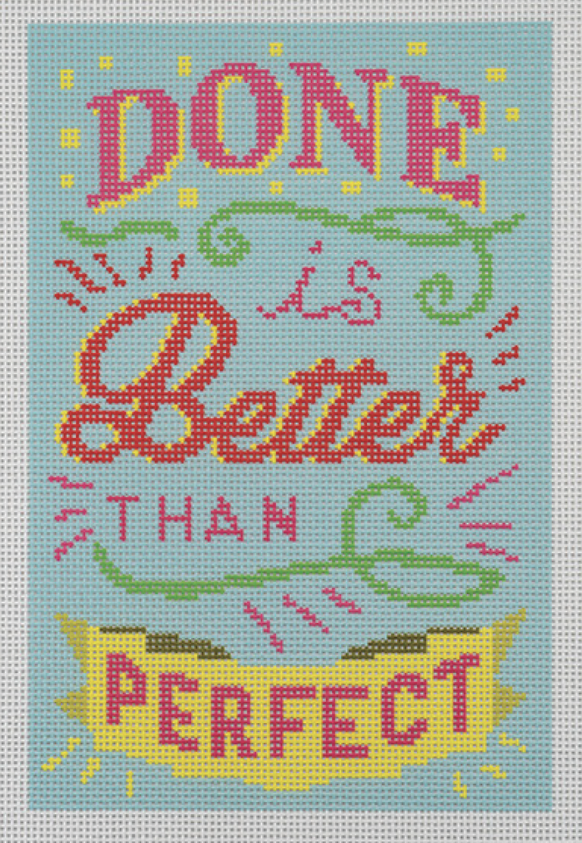 Done is Better than Perfect - Blue