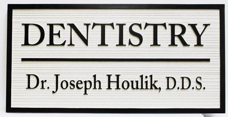 "BA11633 - Carved and Sandblasted HDU Entrance Office sign for ""Dentistry - Dr.Joseph Houlick, D.D.S"""