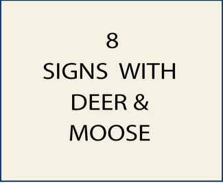8. M22600 - Signs with Deer and Moose