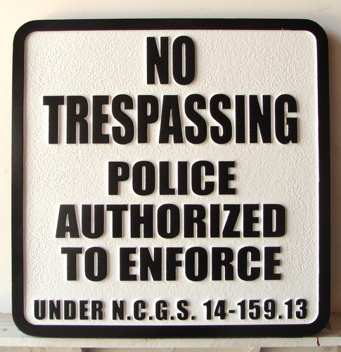 "KA20736 - Custom ""No Trespassing"" Sandblasted HDU Sign"