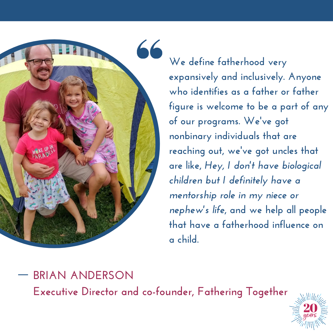 Brian Anderson, Executive Director of Fathering Together