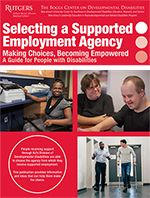 Selecting a Supported Employment Agency: Making Choices, Becoming Empowered