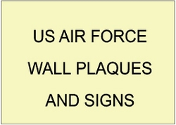 V31501 - US Air Force Wall Plaques and Signs