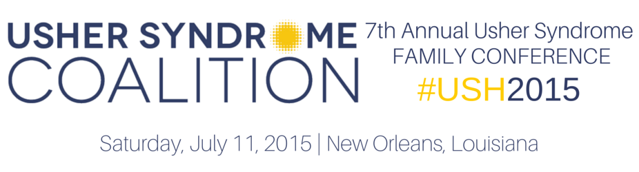 USH2015 Banner: 7th Annual Usher Syndrome Family Conference July 11, 2015 New Orleans, Louisiana
