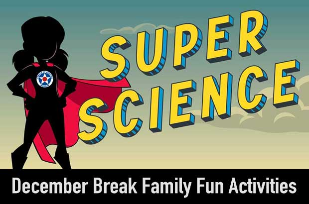 December Break Super Science