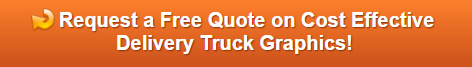 Free quote on delivery truck graphics Orange County CA