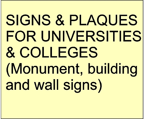Universities and College Signs (click for details)