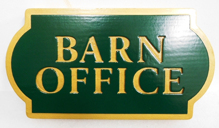 "P25138 - Engraved HDU ""Barn Office "" Sign"
