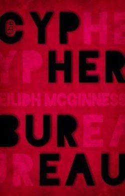 """""""The Cypher Bureau"""" by Eilidh McGinness"""