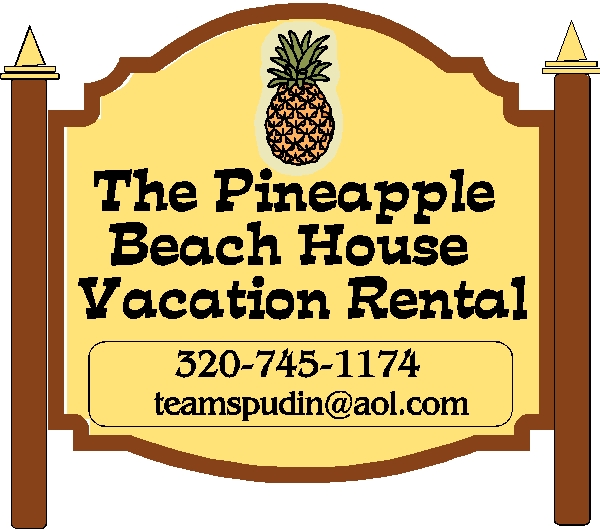 L21807- Beach House Vacation Rental Sign with Two Posts and a Large Pineapple