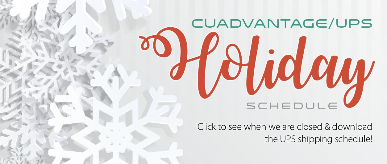 2016 CUAdvantage & UPS Holiday Schedule