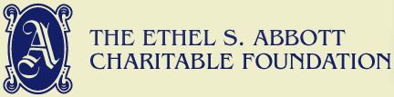 The Ethel S. Abbott Charitable Foundation