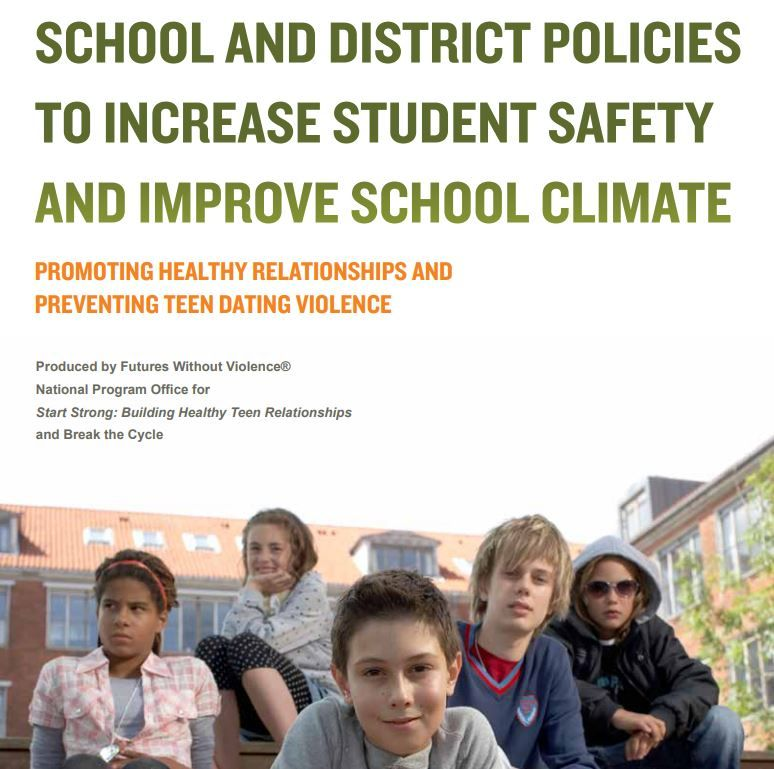School Policy to Increase Student Safety: Promoting Healthy Relationships and Preventing Teen Dating Violence