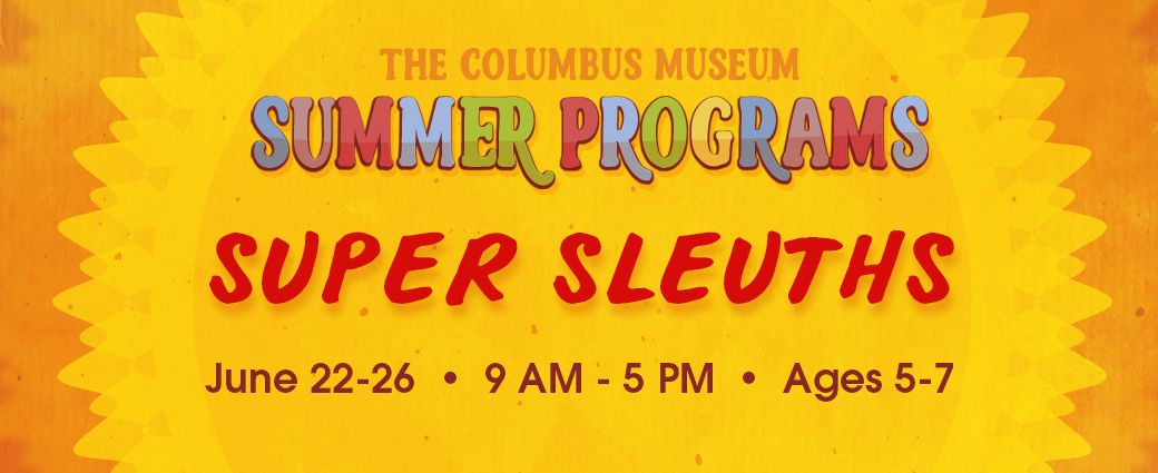 CANCELLED: Summer Camp: Super Sleuths (Ages 5-7)