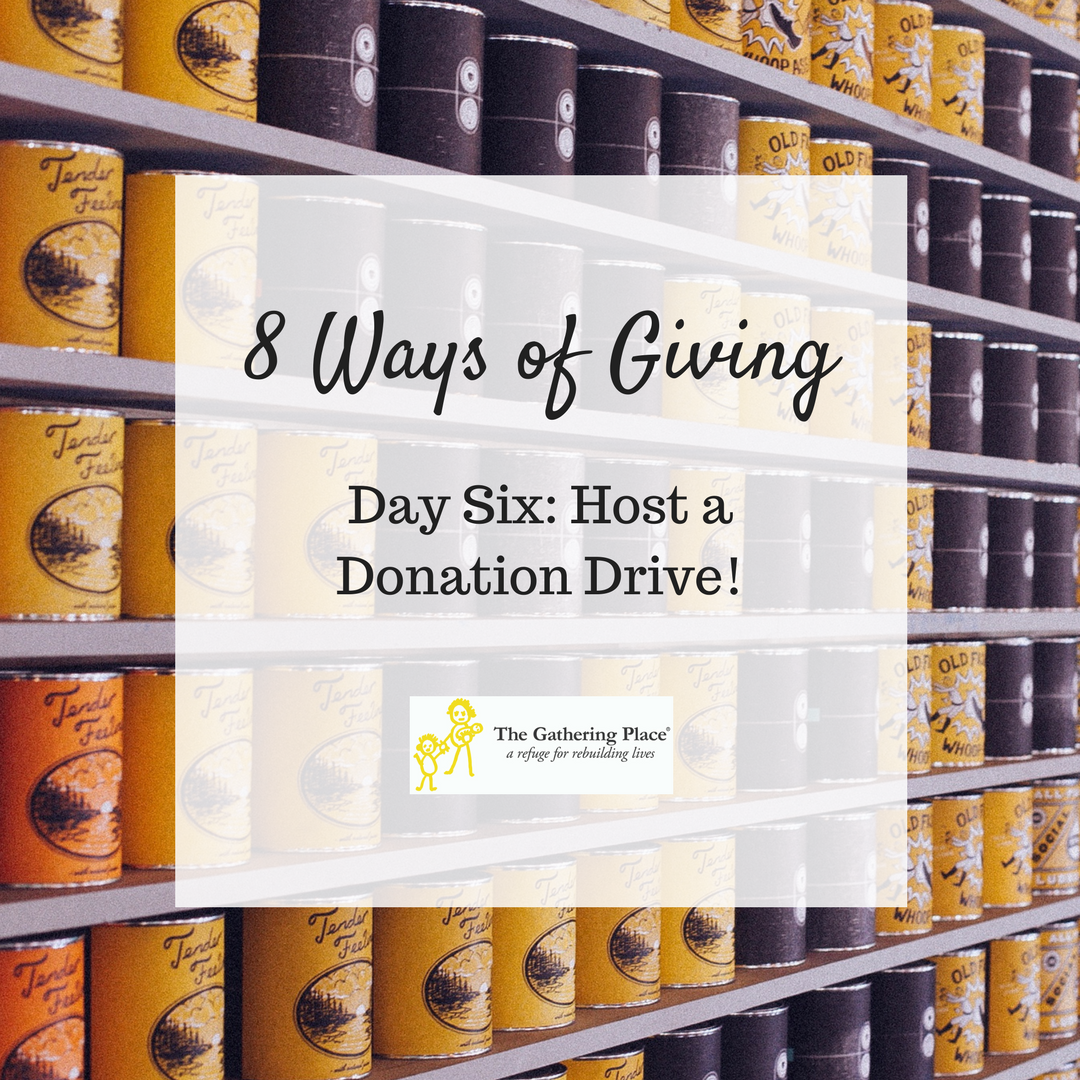 8 Ways of Giving: Day Six