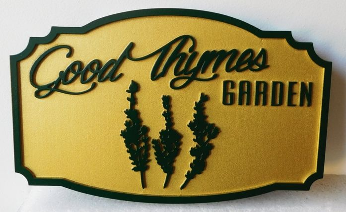 GA16527 - Carved and Sandblasted High-Density-Urethane (HDU)  Sign  for the Good Thymes Garden, with Thyme Plant as Artwork