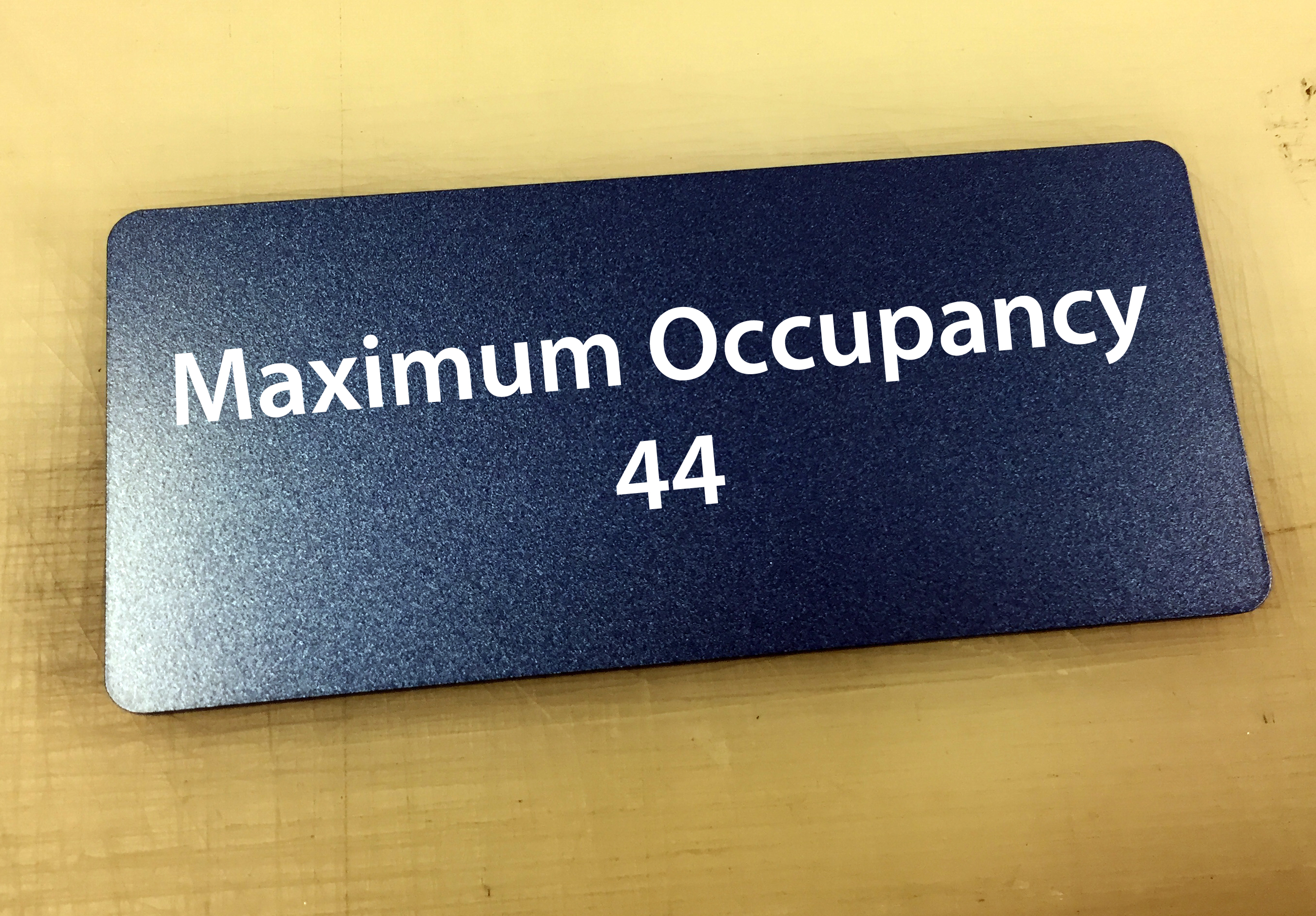 Maximum Occupancy Sign- Limited Quantities