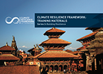 Climate Resilience Framework: Training Materials, Series 3: Building Resilience
