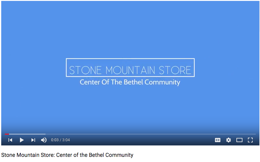Stone Mountain Store: Center of the Bethel Community