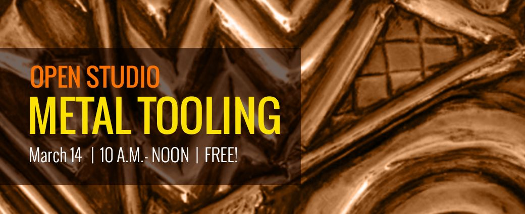 CANCELED: Open Studio: Metal Tooling