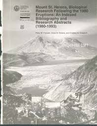 Biological Research Following the 1980 Eruptions: An Indexed Bibliography and Research Abstracts (1980-1993)
