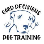 Good Decisions Dog Training
