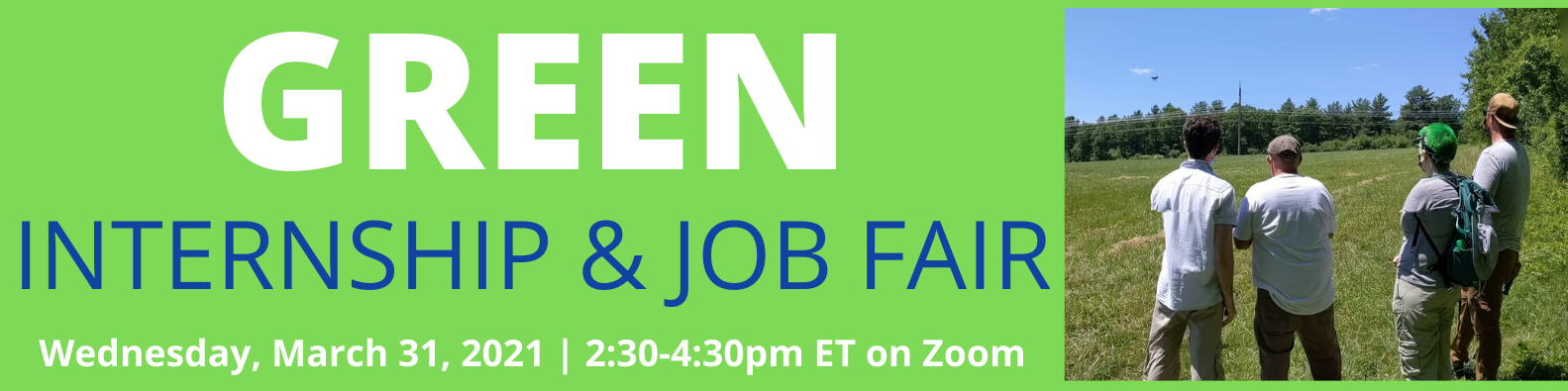 Green Internship & Job Fair Spring 2021