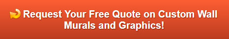 Free quote on wall graphics and wall murals Brea CA